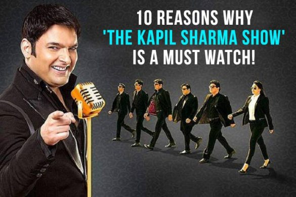 10 reasons why 'The Kapil Sharma Show' is a must watch!