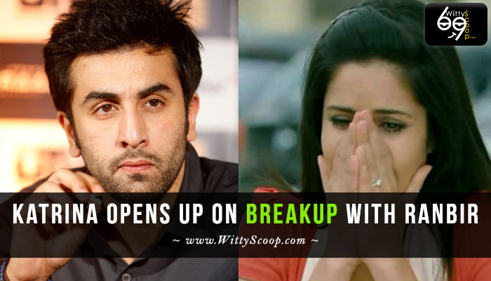 Katrina Kaif opens up on breakup with Ranbir Kapoor