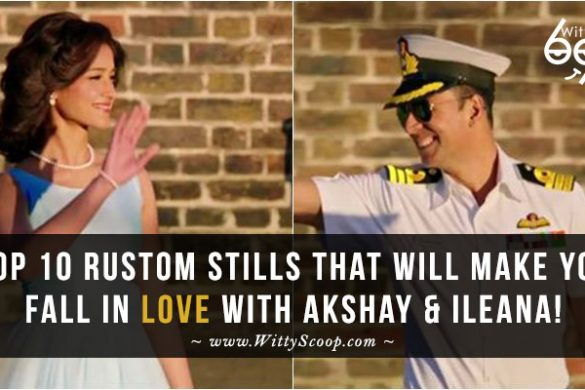 Top 10 Rustom stills that will make you fall in love with Akshay Kumar & Ileana