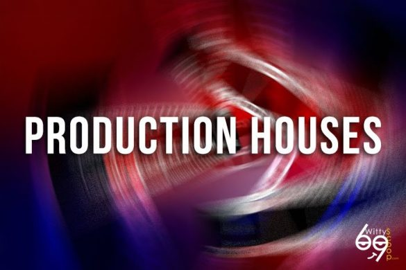 production houses