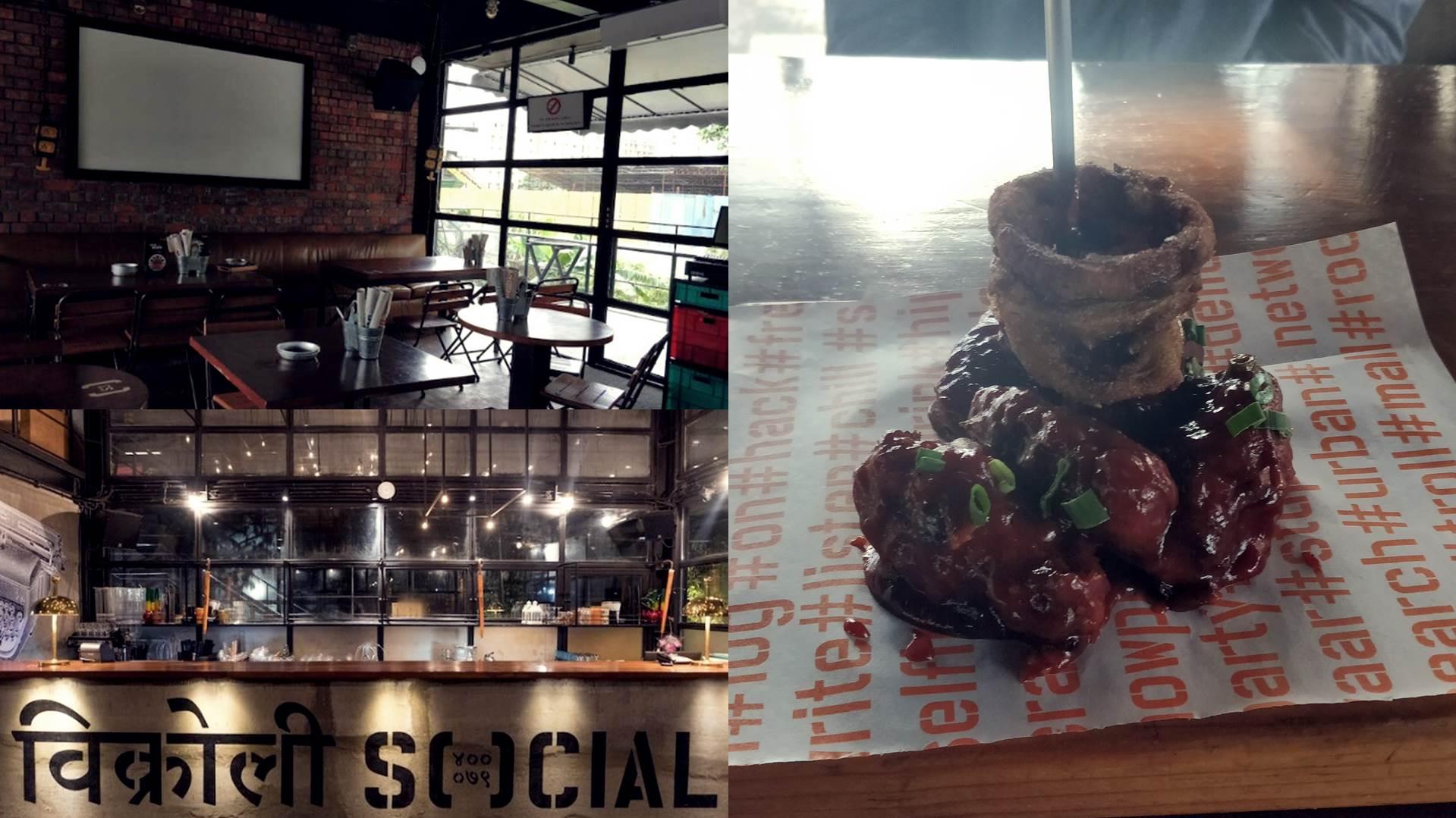 Vikhroli Social, Mumbai - Casual Dining + Bar   Witty Scoop